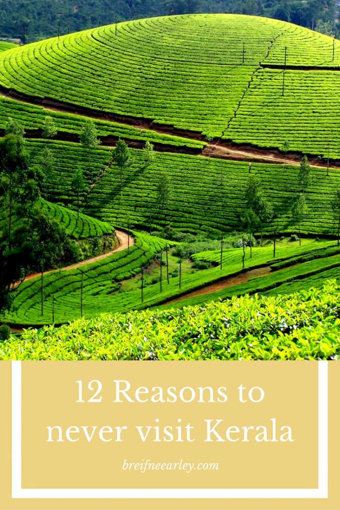 12-reasons-to-never-visit-kerala